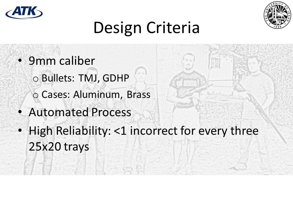 Design Criteria 9mm caliber Automated Process