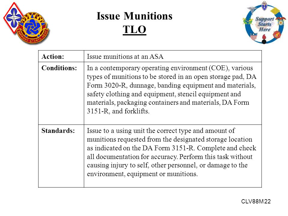 Issue Munitions TLO Action: Issue munitions at an ASA Conditions: