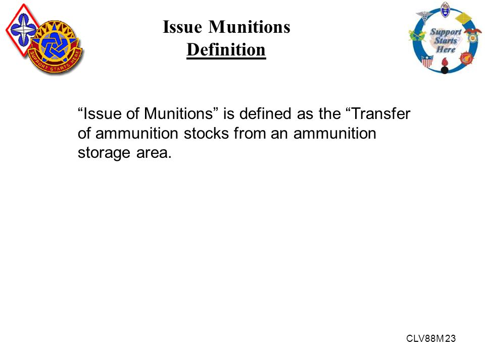 Issue Munitions Definition