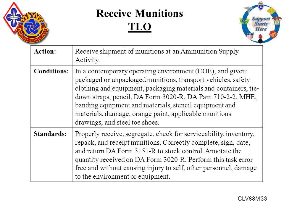 Receive Munitions TLO Action: