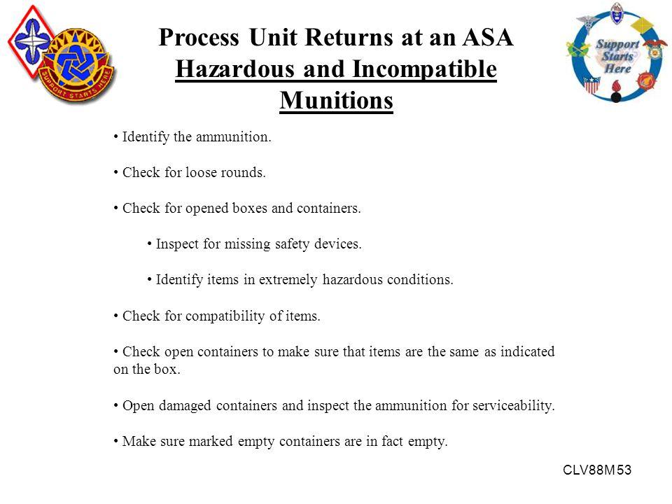 Process Unit Returns at an ASA Hazardous and Incompatible Munitions