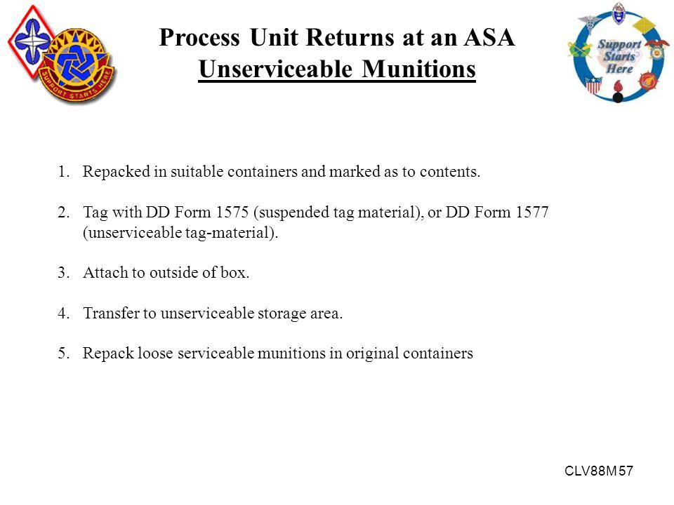Process Unit Returns at an ASA Unserviceable Munitions