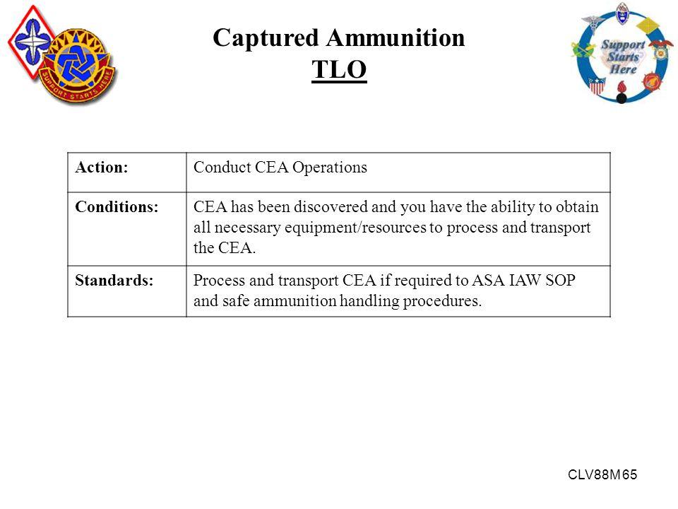 Captured Ammunition TLO