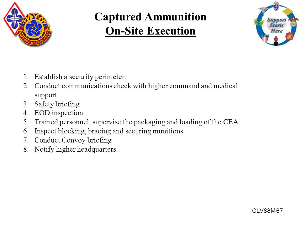 Captured Ammunition On-Site Execution