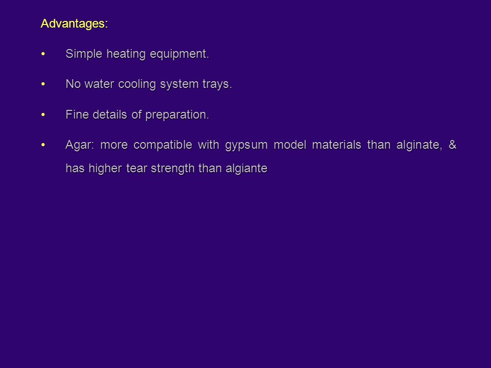 Advantages: Simple heating equipment. No water cooling system trays. Fine details of preparation.