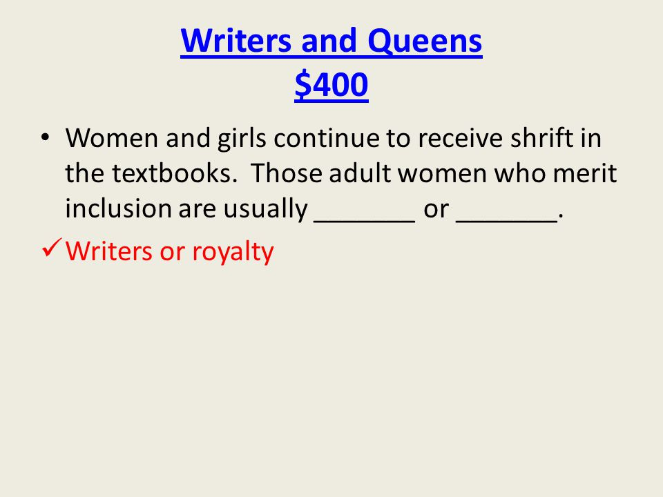 Writers and Queens $400