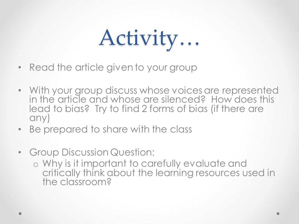 Activity… Read the article given to your group