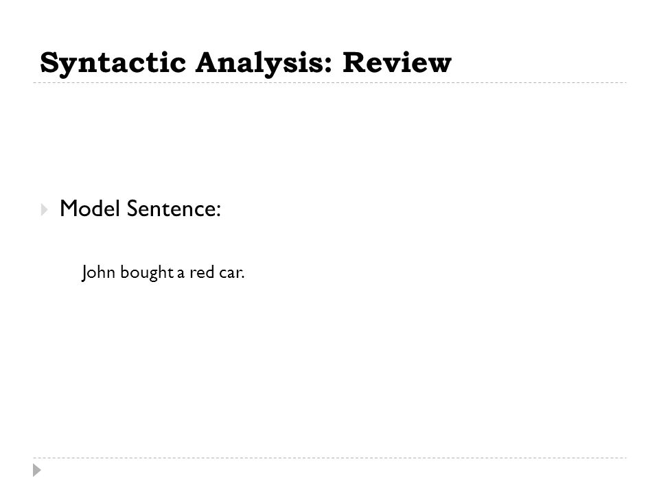 Syntactic Analysis: Review