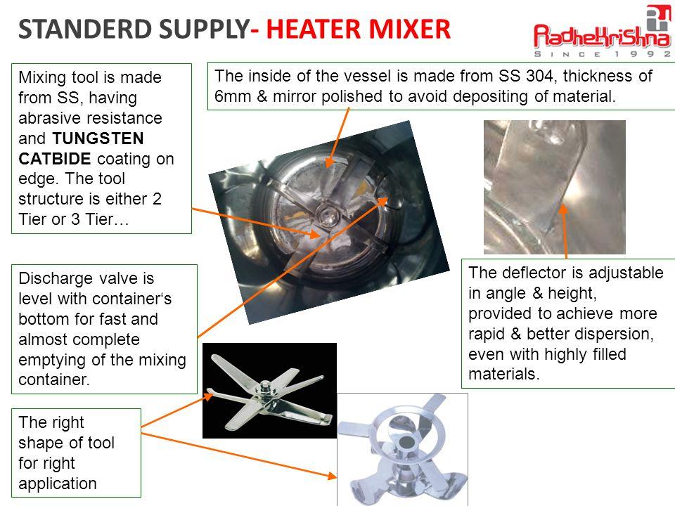 STANDERD SUPPLY- HEATER MIXER