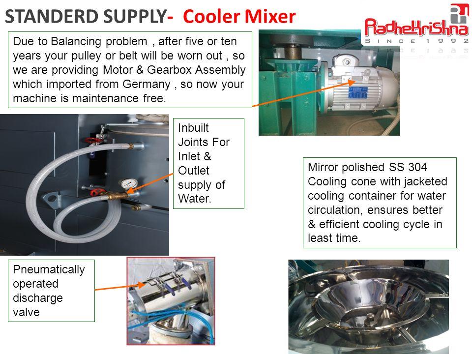 STANDERD SUPPLY- Cooler Mixer
