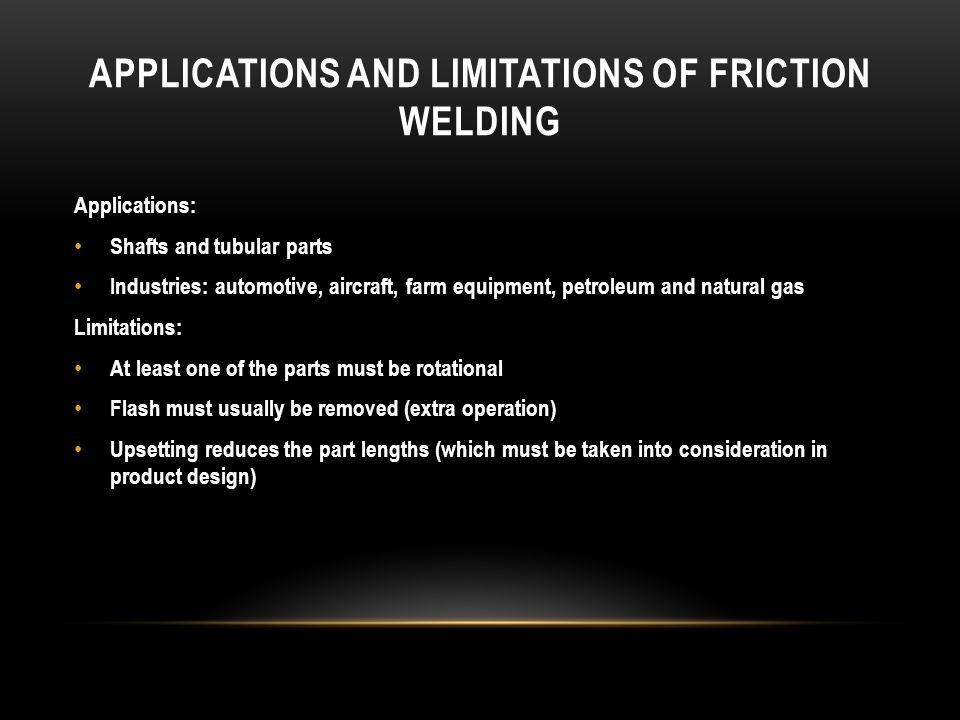 Applications and Limitations of Friction Welding