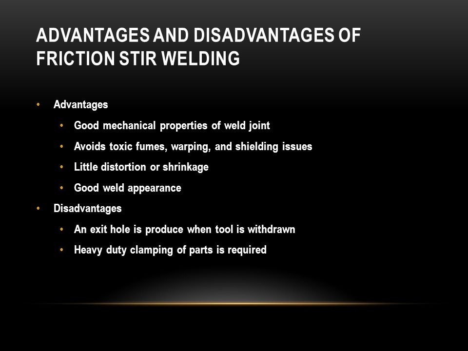Advantages and Disadvantages of Friction Stir Welding