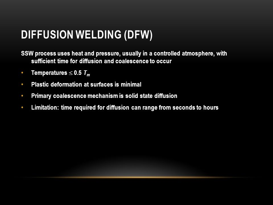 Diffusion Welding (DFW)