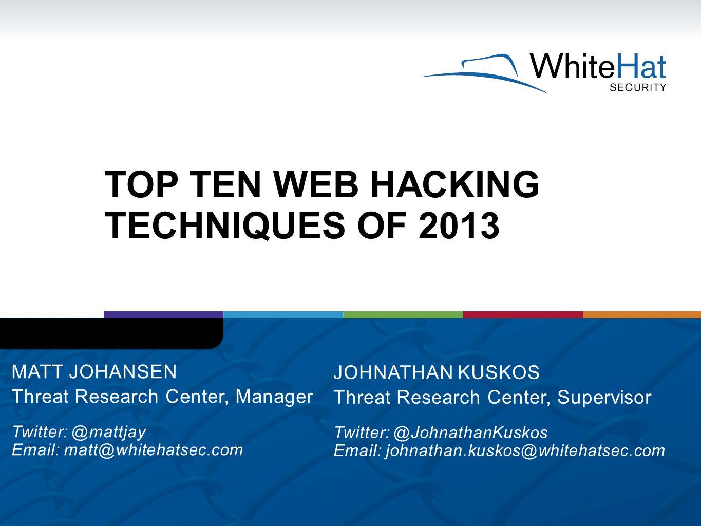 Top Ten Web Hacking Techniques of 2013