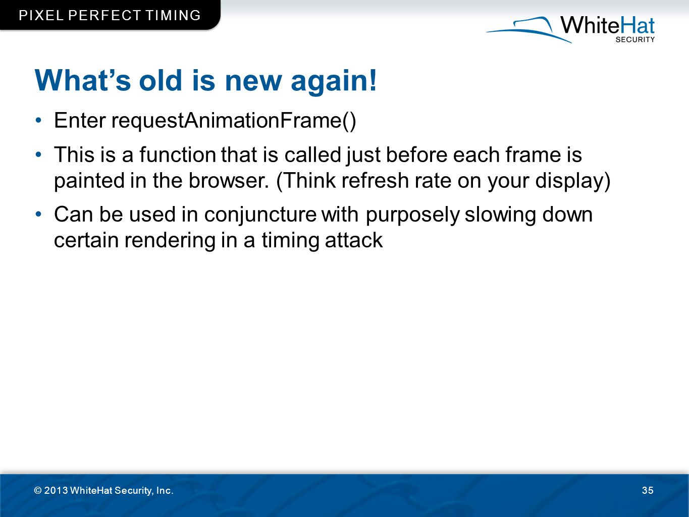 What's old is new again! Enter requestAnimationFrame()