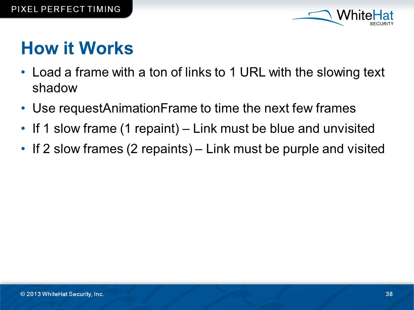 Pixel perfect timing How it Works. Load a frame with a ton of links to 1 URL with the slowing text shadow.