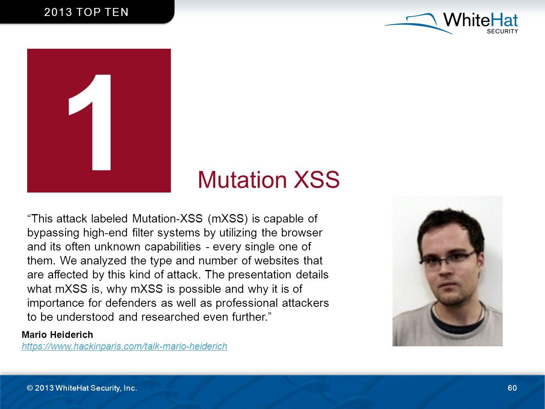 2013 top ten 1. Mutation XSS.