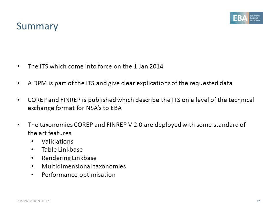 Summary The ITS which come into force on the 1 Jan 2014