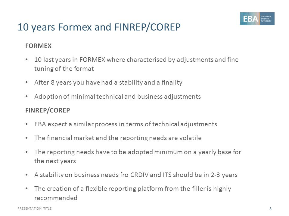10 years Formex and FINREP/COREP