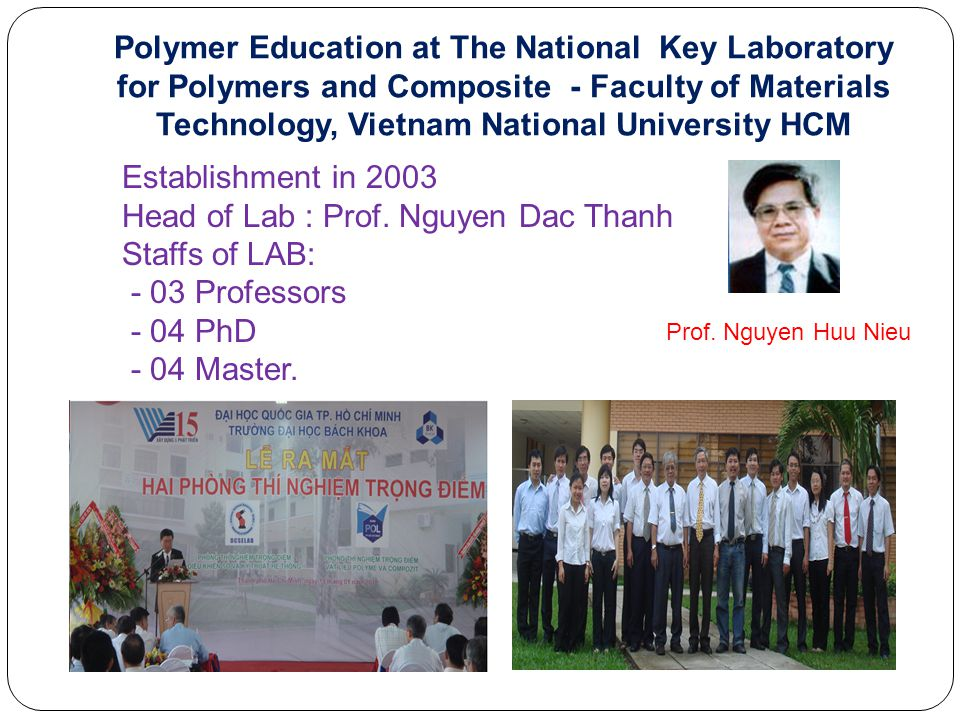 Head of Lab : Prof. Nguyen Dac Thanh Staffs of LAB: - 03 Professors
