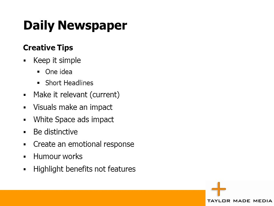 Daily Newspaper Creative Tips Keep it simple