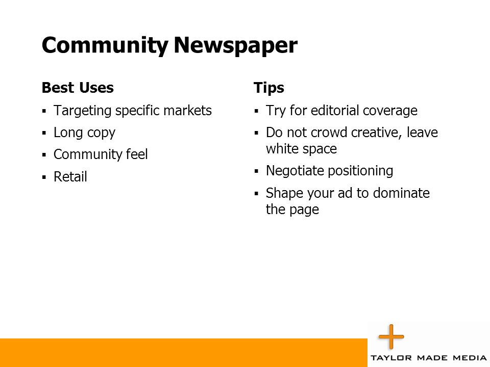 Community Newspaper Best Uses Tips Targeting specific markets