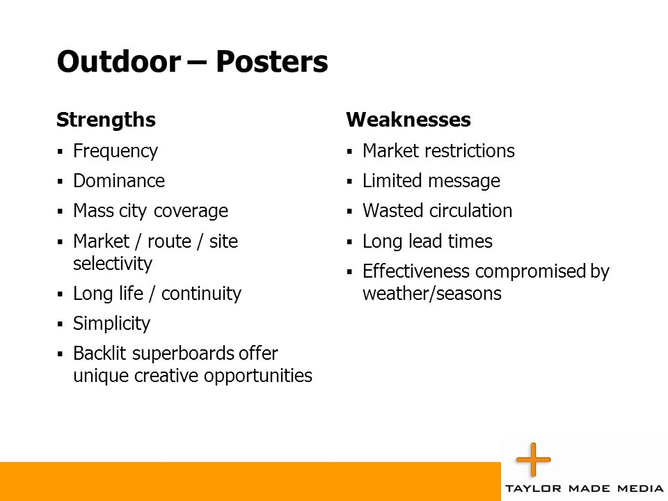 Outdoor – Posters Strengths Weaknesses Frequency Dominance