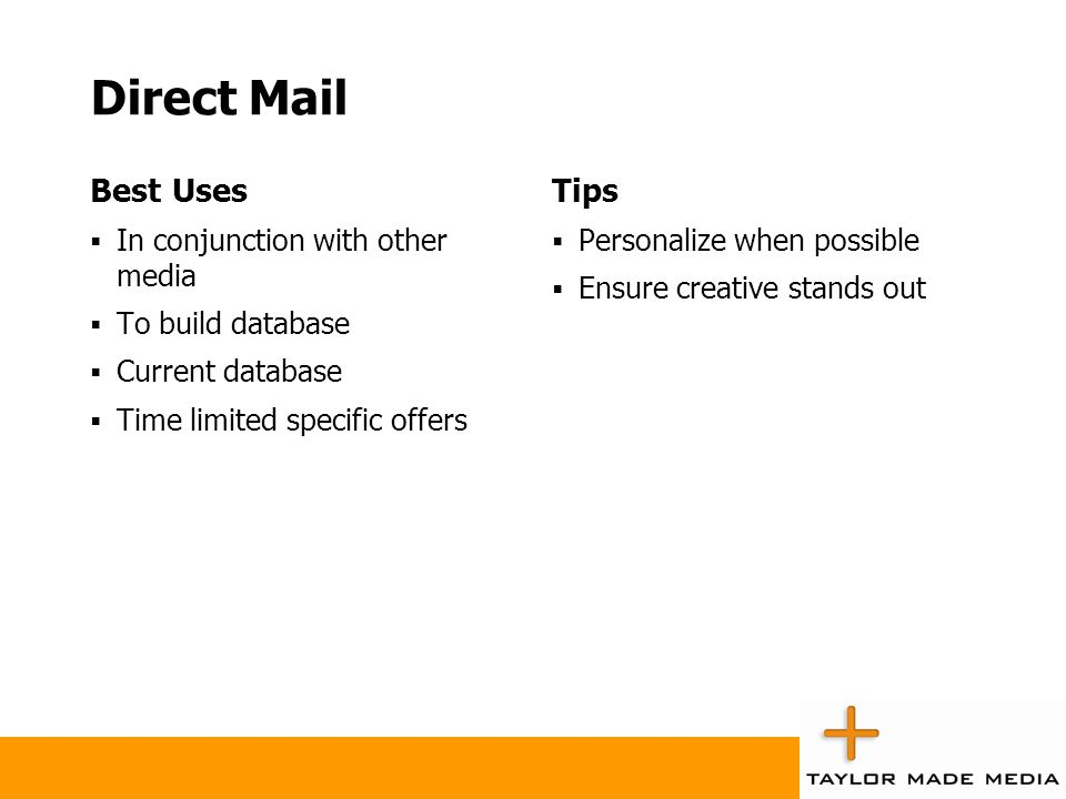 Direct Mail Best Uses Tips In conjunction with other media
