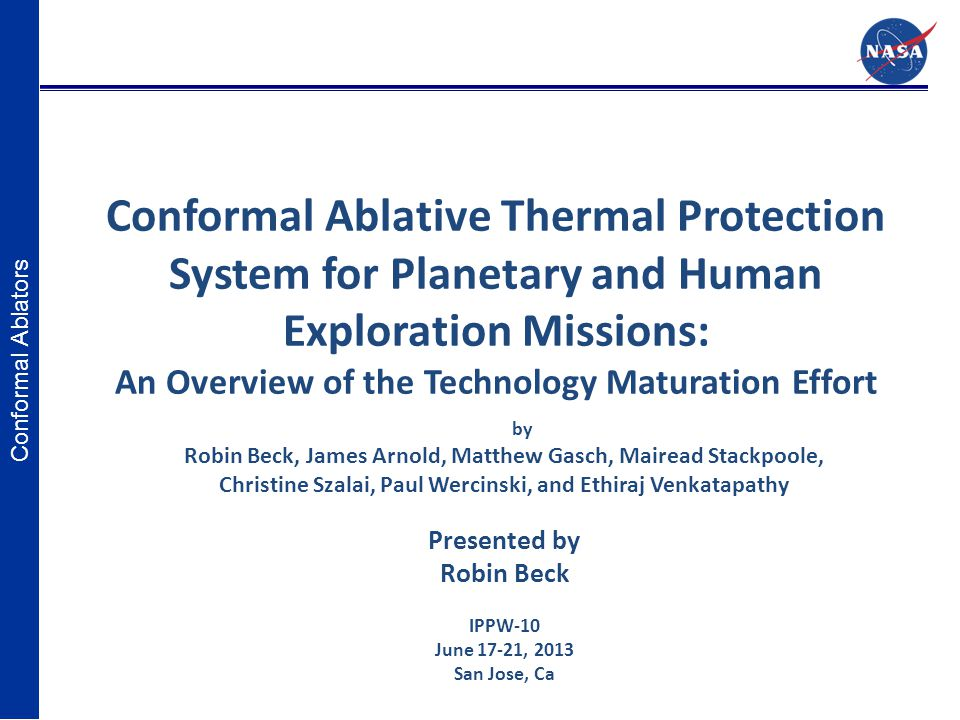 Conformal Ablative Thermal Protection System for Planetary and Human Exploration Missions: An Overview of the Technology Maturation Effort