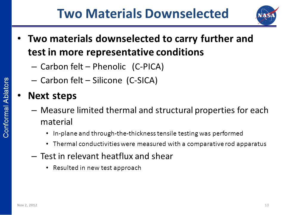 Two Materials Downselected