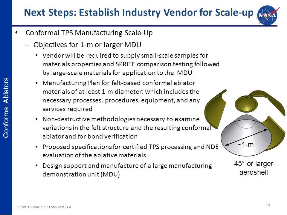 Next Steps: Establish Industry Vendor for Scale-up