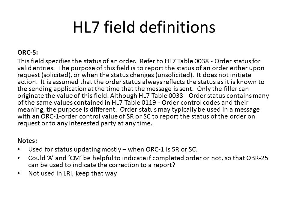 HL7 field definitions ORC-5: