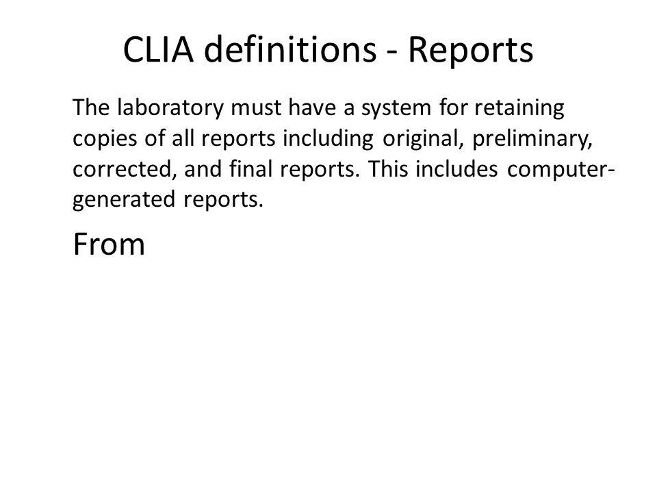 CLIA definitions - Reports