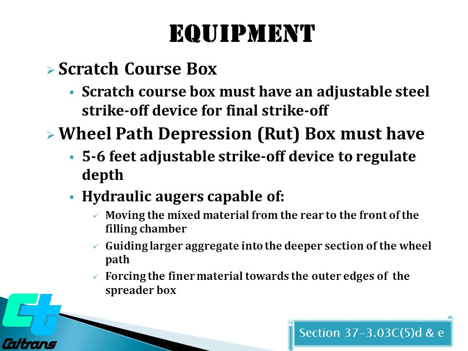 Equipment Scratch Course Box Wheel Path Depression (Rut) Box must have