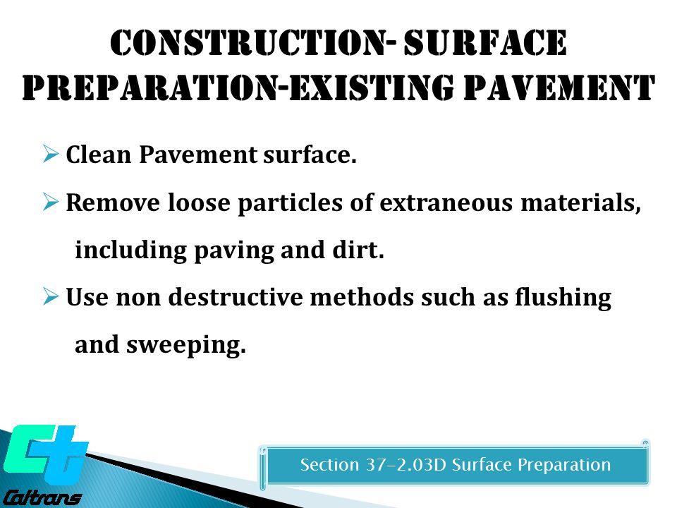 Construction- Surface Preparation-Existing Pavement
