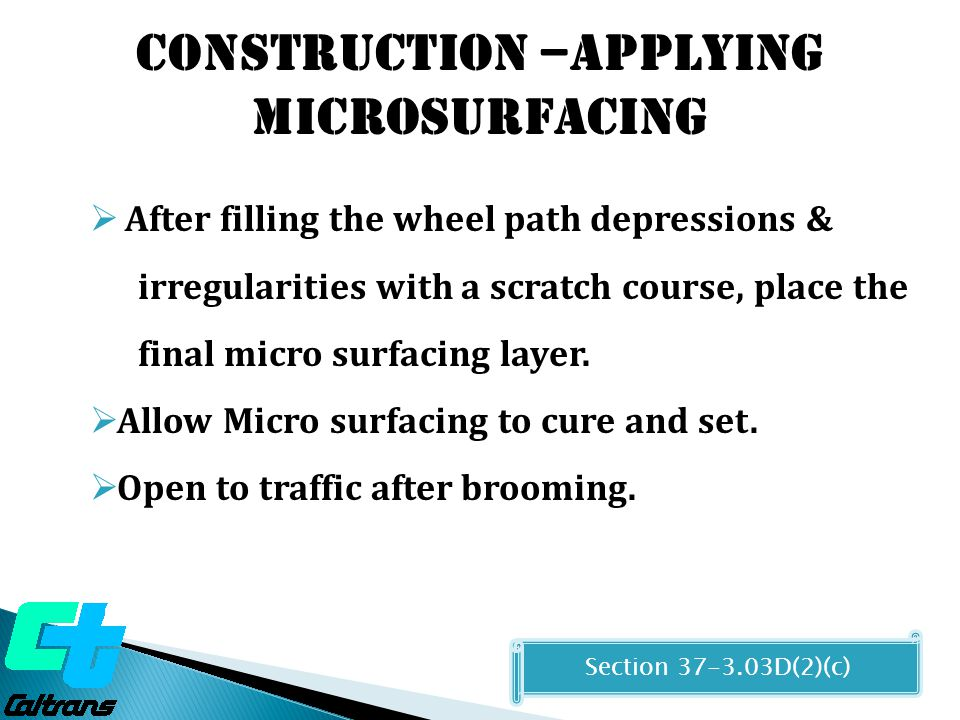 Construction –Applying MICROSURFACING