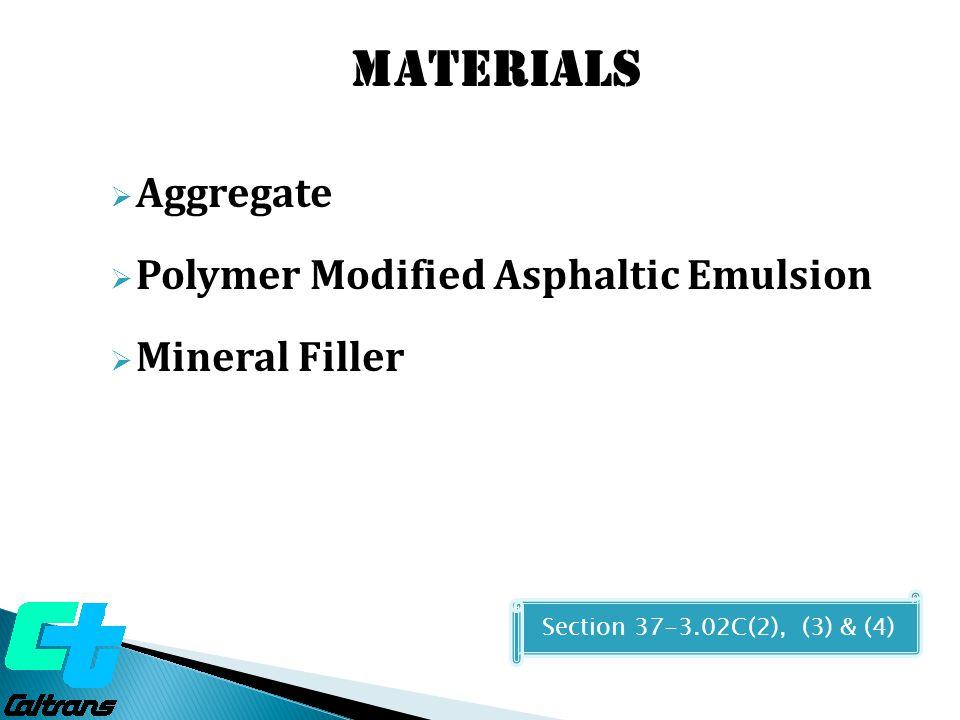 Materials Aggregate Polymer Modified Asphaltic Emulsion Mineral Filler