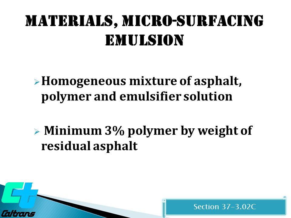 Materials, MICRO-SURFACING EMULSION