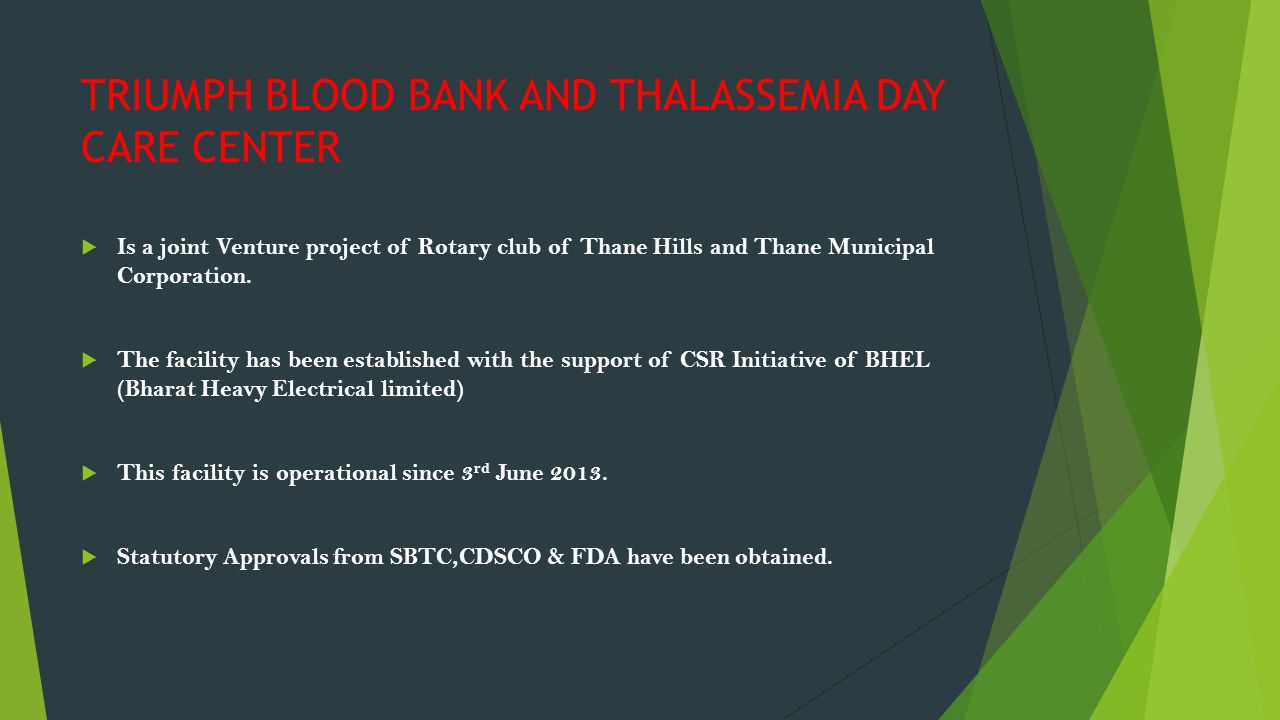 TRIUMPH BLOOD BANK AND THALASSEMIA DAY CARE CENTER
