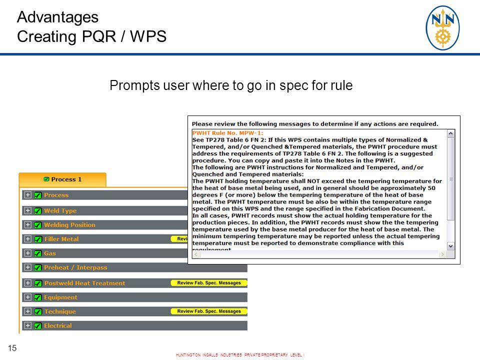 Advantages Creating PQR / WPS