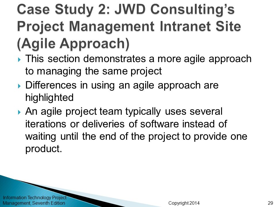 Case Study 2: JWD Consulting's Project Management Intranet Site (Agile Approach)