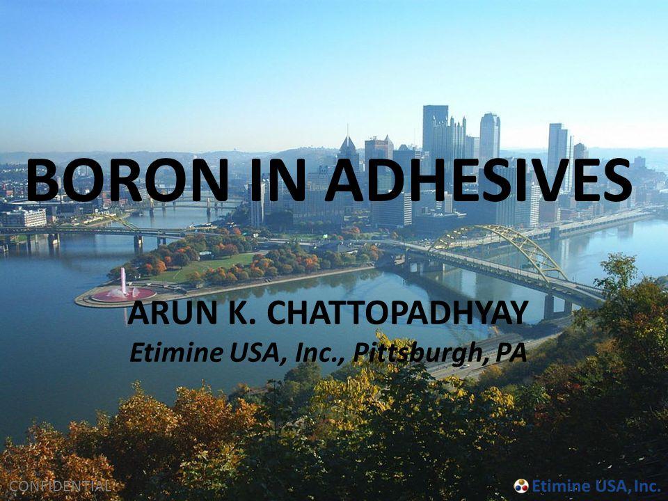 ARUN K. CHATTOPADHYAY Etimine USA, Inc., Pittsburgh, PA