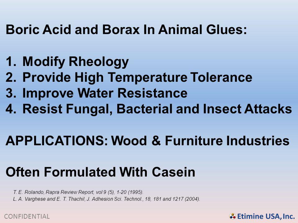 Boric Acid and Borax In Animal Glues: Modify Rheology
