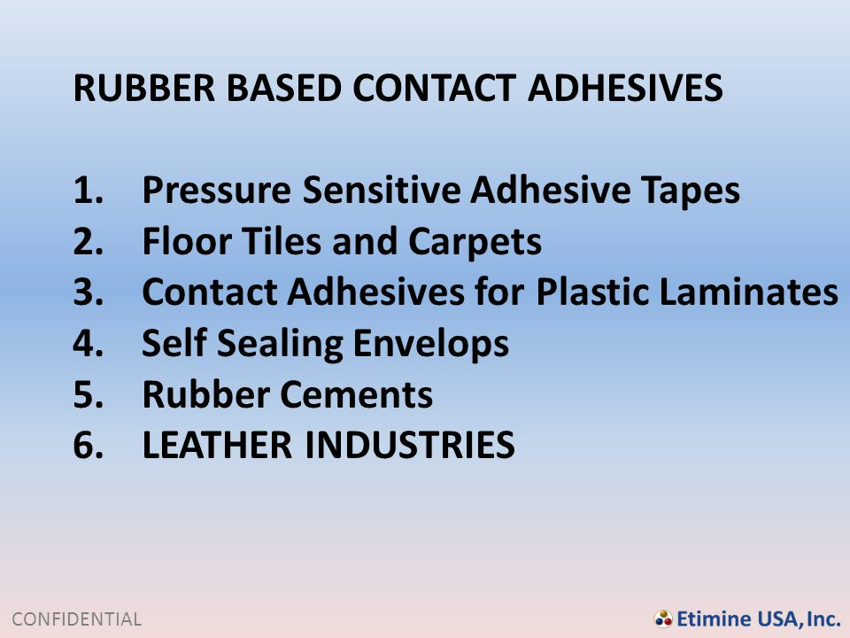 RUBBER BASED CONTACT ADHESIVES