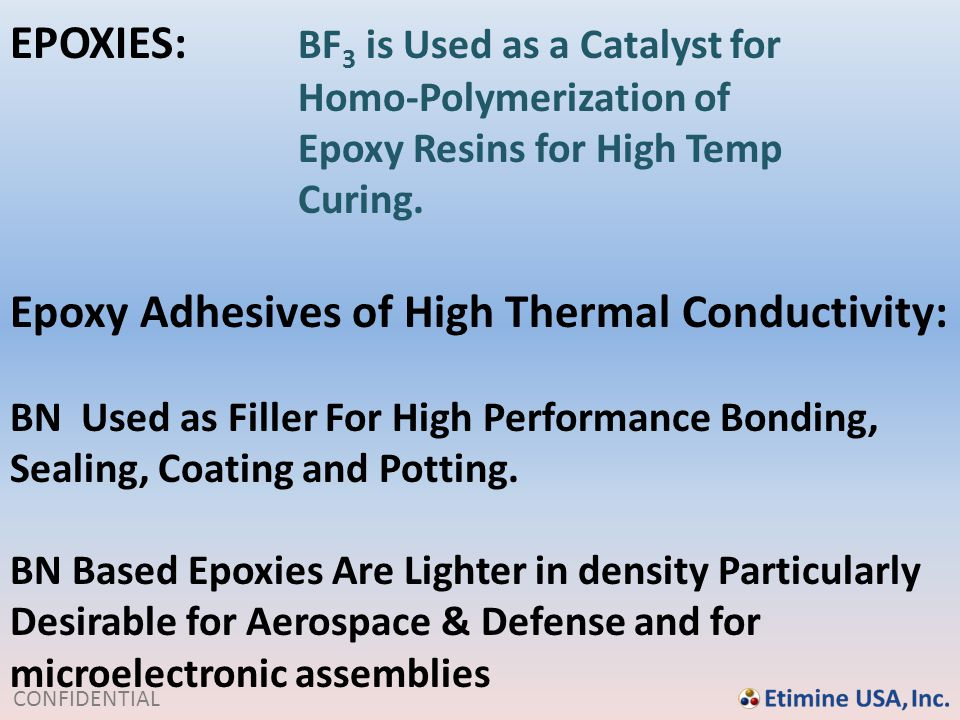 EPOXIES: BF3 is Used as a Catalyst for