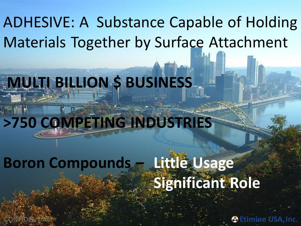 ADHESIVE: A Substance Capable of Holding Materials Together by Surface Attachment
