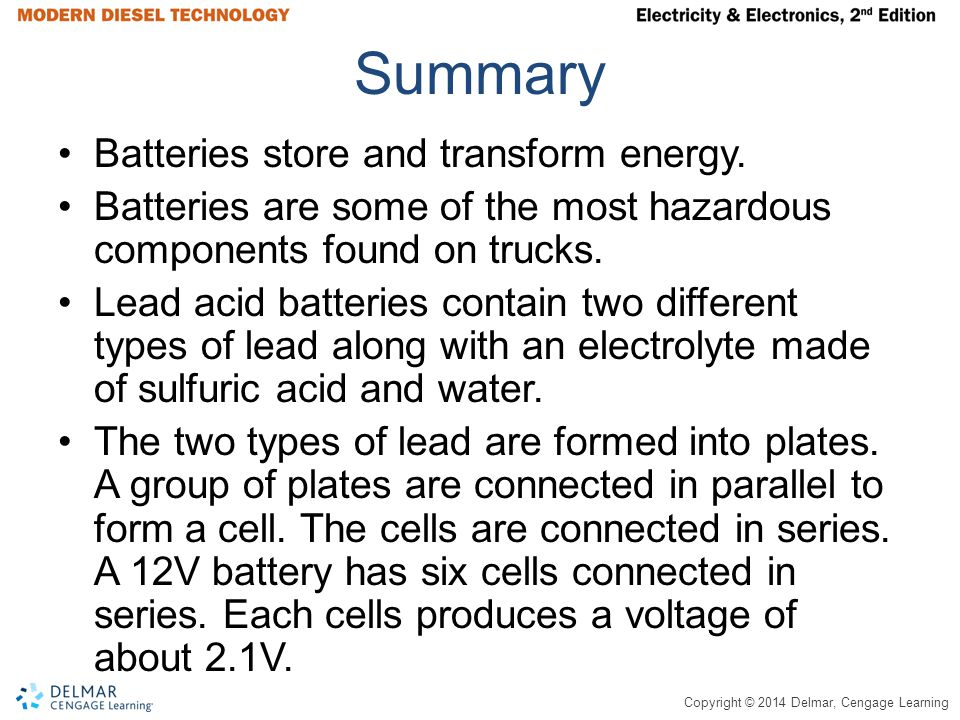 Summary Batteries store and transform energy.