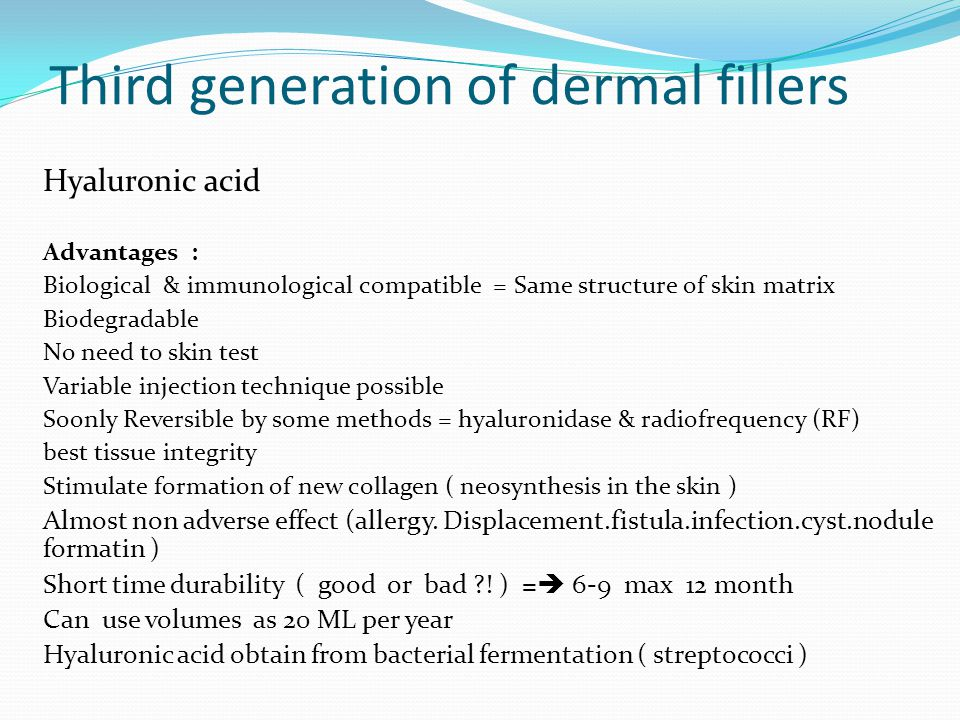 Third generation of dermal fillers
