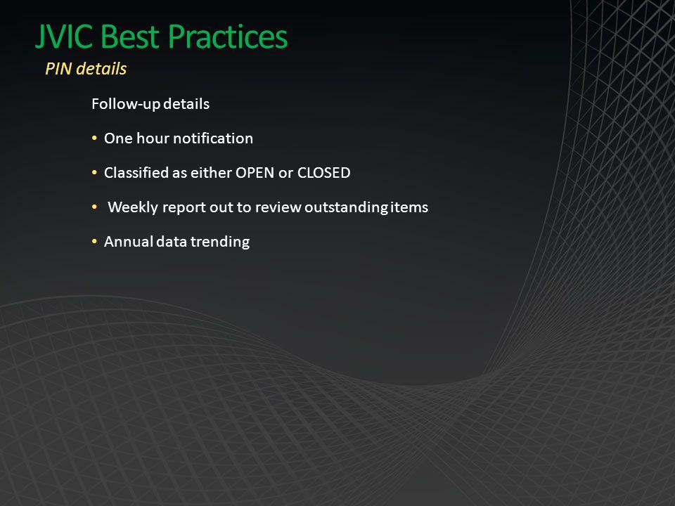 JVIC Best Practices PIN details Follow-up details