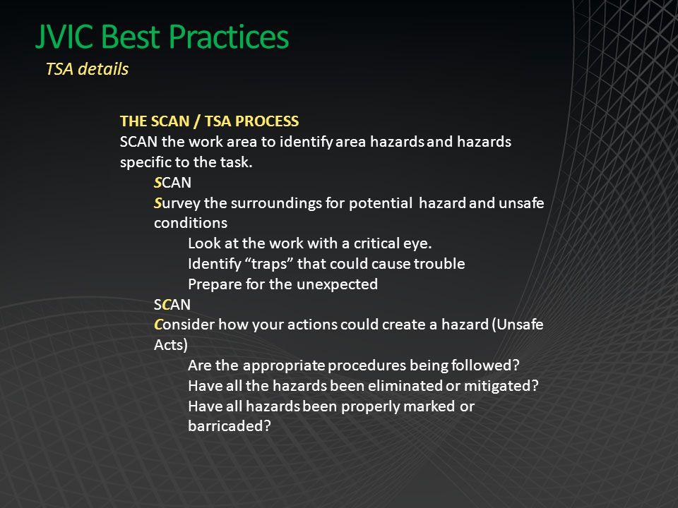 JVIC Best Practices TSA details THE SCAN / TSA PROCESS